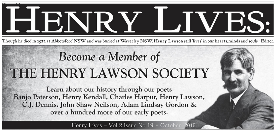A group of writers and performers that keeps place alive as Henry Lawson found it